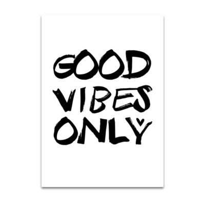 Poster Good Vibes Only van Dots lifestyle